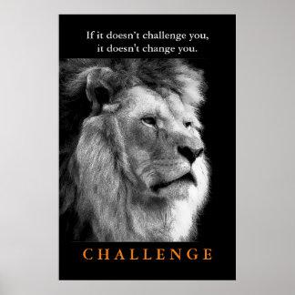 Motivational Challenge Black White King Lion Poster