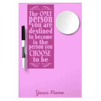 Motivational CHOICE custom message board Dry Erase Boards