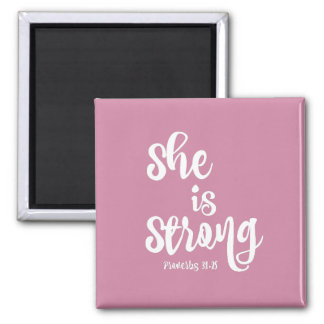 Motivational Christian She is Strong Quote 2 Inch Square Magnet
