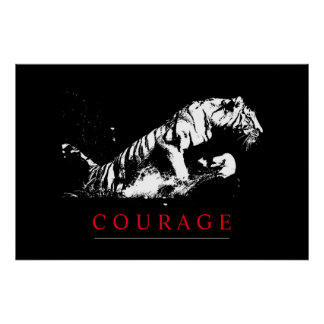 Motivational Courage Tiger Poster
