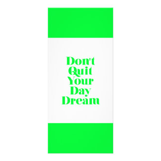MOTIVATIONAL DON'T QUIT YOUR DAYDREAM QUOTES ENCOU RACK CARD