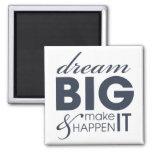 Motivational Dream Work Success 2 Inch Square Magnet