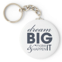 Motivational Dream Work Success Keychain
