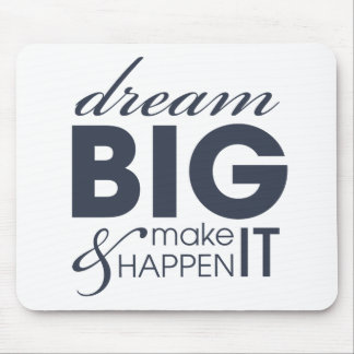 Motivational Dream Work Success Mouse Pad