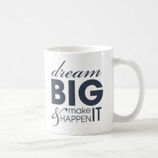 Motivational Dream Work Success Classic White Coffee Mug