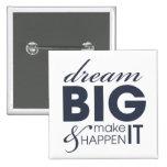 Motivational Dream Work Success Pins
