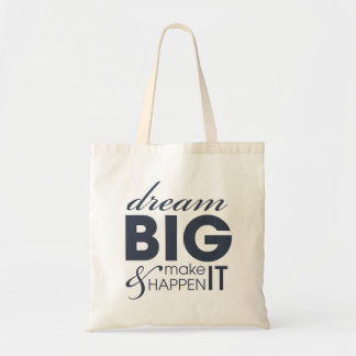 Motivational Dream Work Success Tote Bag