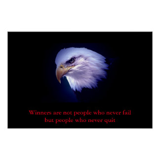 Motivational Eagle Eyes Winners Never Quit Quote Poster