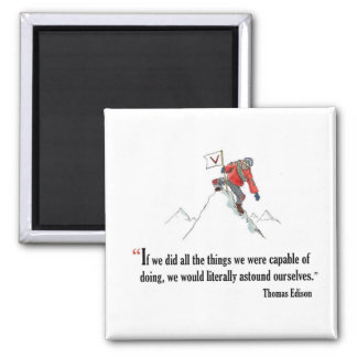 Motivational exam quote by Thomas Edition - 2 Inch Square Magnet
