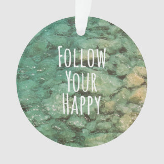 Motivational Follow Your Happy Quote