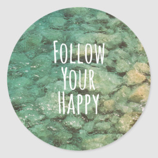 Motivational Follow Your Happy Quote Classic Round Sticker