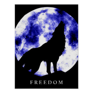 Motivational Freedom Wolf Howls Silhouette Poster