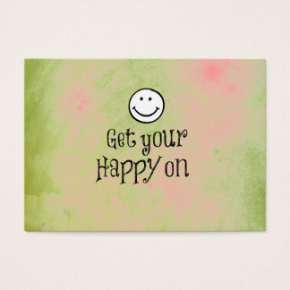 Motivational Get Your Happy On Quote Business Card