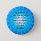 Motivational Inspirational Buddha Quote Button