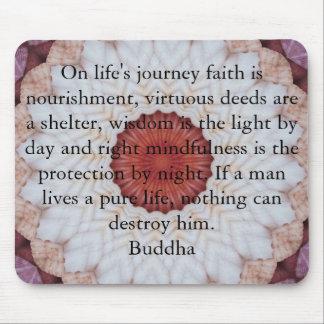 Motivational Inspirational Buddha Quote Mouse Pad