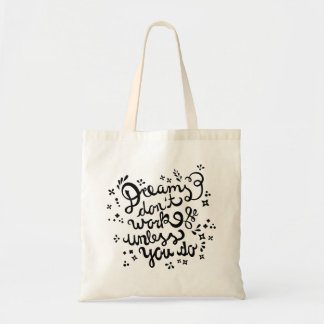 Motivational Inspirational Dreams Quote Tote Bag