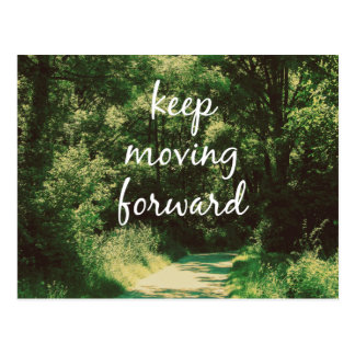 Motivational Keep Moving Forward Quote Post Card