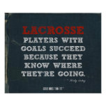Motivational Lacrosse Poster for Success!