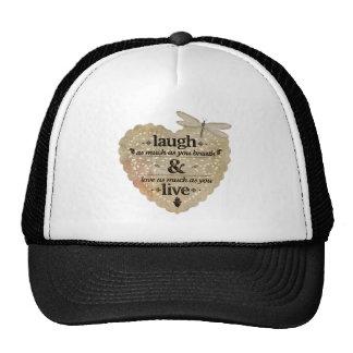 motivational laugh love trucker hat