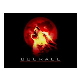 Motivational Leadership Courage Wolf Poster Print