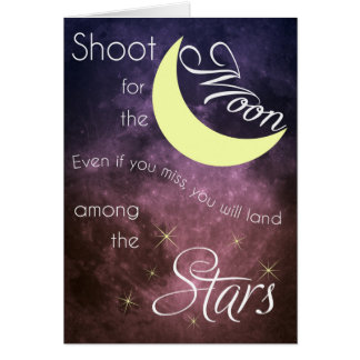 Motivational Les Brown Shoot for the Moon Card