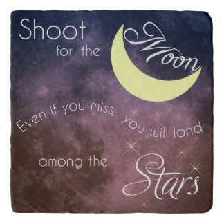 Motivational Les Brown Shoot for the Moon Trivet