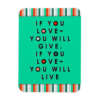 motivational love promoting quotes magnet