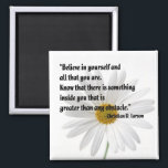 """Motivational Magnet<br><div class=""""desc"""">This little square magnet bears one of my favorite Christian D. Larson quotes on it. Just a quick reminder for us to believe in ourselves and remember that we have what it takes to overcome those nagging obstacles in life that sometimes get in our way.</div>"""