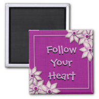 Motivational Magnet Follow Your Heart