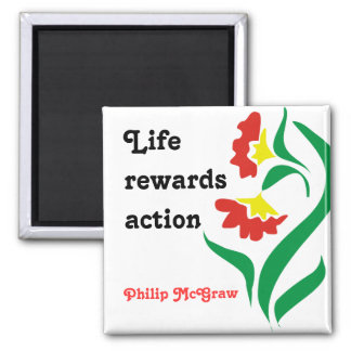 Motivational Magnet-Life Quotation 2 Inch Square Magnet
