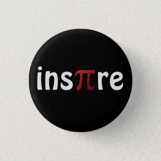 Motivational Math Inspire Pi Pin at Zazzle