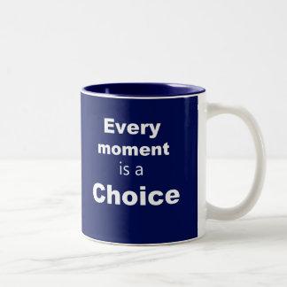 "Motivational Mug - Blue - ""Every Moment"""