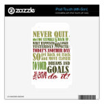 Motivational: Never Quit Decal For iPod Touch 4G