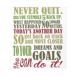 Motivational: Never Quit Notepad