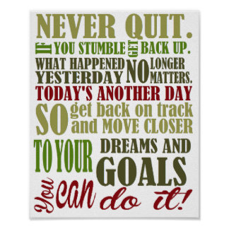 Motivational: Never Quit Print