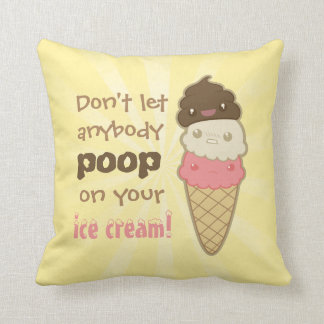 Motivational Poop on Ice Cream Throw Pillow