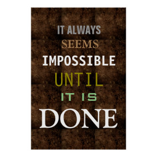 Motivational Possibility Quote Brown Color Poster