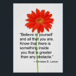 """Motivational Poster<br><div class=""""desc"""">This is a great reminder that if we beleive in ourselves we are able to overcome those nagging little obstacles that sometimes try to stand in our way.</div>"""