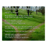 """Motivational Poster: Nothing is """"Meant to Be"""" Poster"""