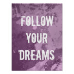 Motivational poster quote   Follow your dreams