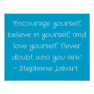 Motivational Poster Quotes. Encourage Believe Love