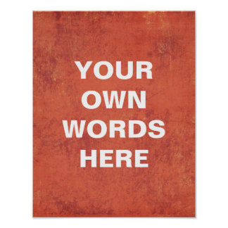 Motivational Poster, Your Own Words Here Poster