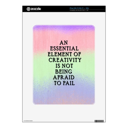 Motivational Quote about Creativity iPad Skins