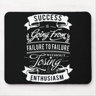 Motivational Quote about success mouse pad