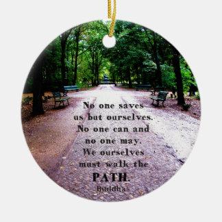 Motivational Quote Buddha inspirational Ceramic Ornament