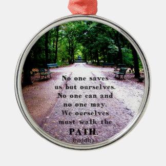 Motivational Quote Buddha inspirational Metal Ornament