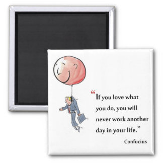 Motivational quote by Confucius - 2 Inch Square Magnet