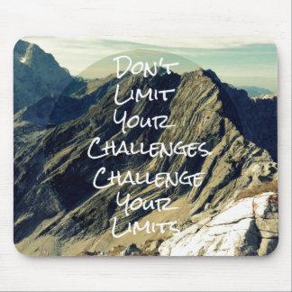 Motivational Quote: Challenge Your Limits Mouse Pad
