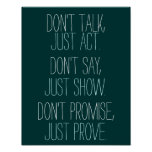 Motivational Quote Just Prove Poster