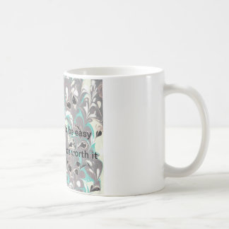 Motivational Quote Mug